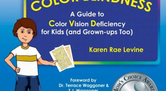 The cover of the book All About Color Blindness: A Guide to Color Vision Deficiency for Kids (And Grown-ups Too)