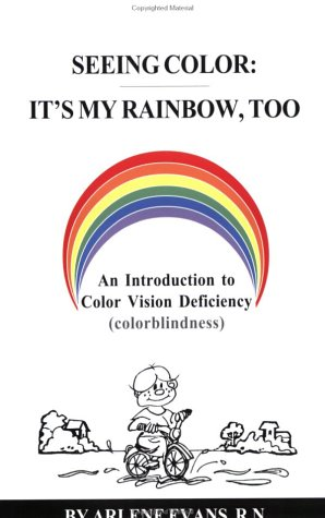 The cover of the book Seeing Color: It's My Rainbow, Too