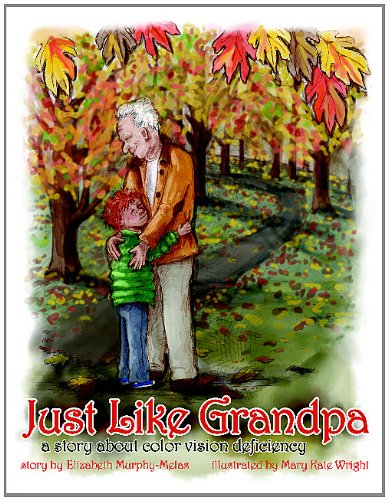 The cover of the book Just Like Grandpa: A story about color vision deficiency