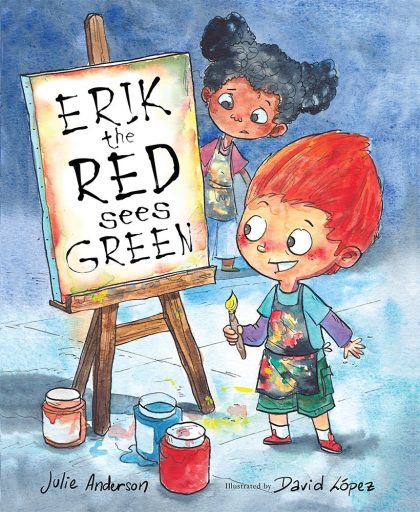 The cover of the book Erik the Red Sees Green: A Story About Color Blindness